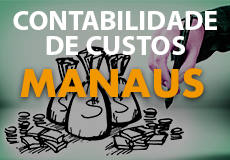 Contabilidade de Custos para o ISS Manaus