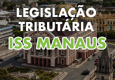 Legislação Tributária de Manaus-AM